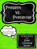 Spanish Stem-Changing Verbs: Present vs. Preterite