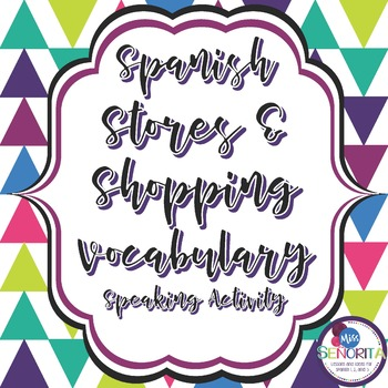 Spanish Stores & Shopping Speaking Activity