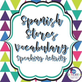 Spanish Stores Vocabulary Speaking Activity