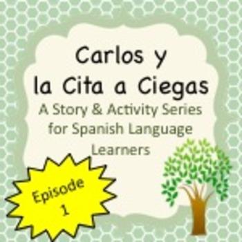Spanish Stories:  Carlos y la Cita a Ciegas Series Episode 1
