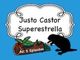 Spanish Story Reading Activity Bundle: Justo Castor - Superestrella