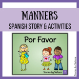 Spanish Story & Activities--Por Favor