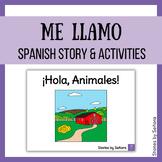 "Spanish ""Me llamo"" Story & Activities--¡Hola, Animales!"