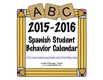 Spanish Student Behavior Calendar August 2015- July 2016