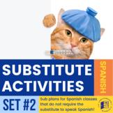 Spanish Substitute Activities Set #2 - Sub plans for Spani