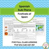 Spanish Sub Plans:  Festivals of Spain