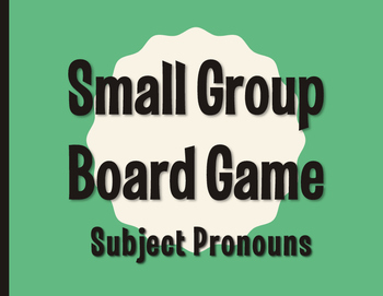 Spanish Subject Pronoun Board Game