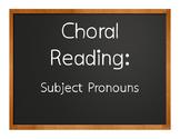 Spanish Subject Pronoun Choral Reading