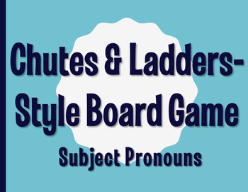 Spanish Subject Pronoun Chutes and Ladders-Style Game