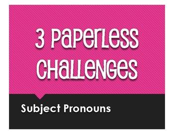 Spanish Subject Pronoun Paperless Challenges