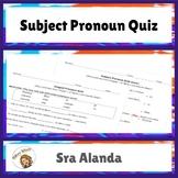 Spanish Subject Pronoun Quiz