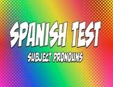 Spanish Subject Pronoun Test