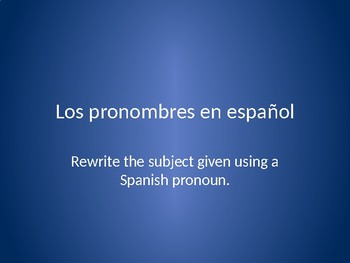 Spanish Subject Pronouns Grammar Whiteboard Practice