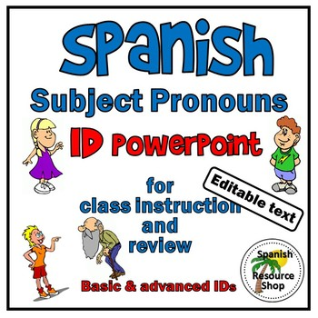 Spanish Subject Pronouns Identification Powerpoint