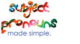 Spanish Subject Pronouns Made Simple!
