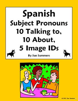 Spanish Subject Pronouns - Talking To & Talking About, Image IDs