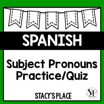 Spanish Subject Pronouns Worksheet or Quiz (Pronombres Personales)