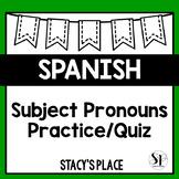 Spanish Subject Pronouns Worksheet or Quiz (Pronombres Per