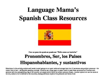 Spanish Subject Pronouns, Ser, and Paises Hispanohablantes
