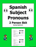 Spanish Subject Pronouns Skit / Role Play / Dialogue