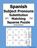 Spanish Subject Pronouns Substitution Matching Squares Puzzle