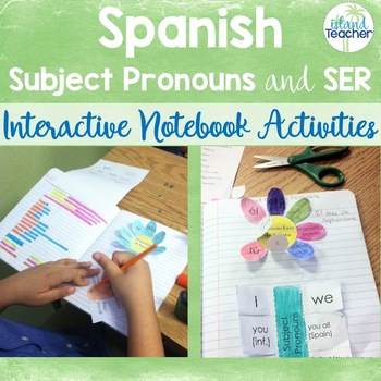 Spanish Interactive Notebook Subject Pronouns and Ser Activities
