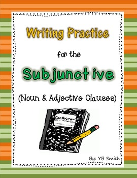 Spanish Subjunctive Adjective and Noun Clause Writing Practice Powerpoint Set