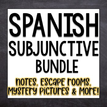 Spanish Subjunctive Bundle Lesson Plans, Activities Task Cards Worksheets