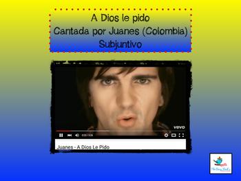 Spanish Subjunctive Cloze Activity Song A Dios Le Pido- Juanes