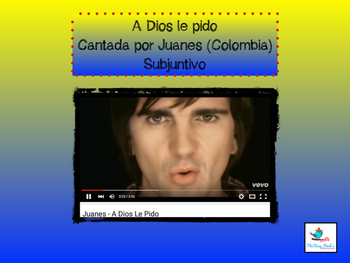 Spanish Subjunctive Cloze Activity Song A Dios Le Pido- Juanes