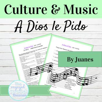 "Spanish Subjunctive Grammar & Culture through Music: ""A Dios le Pido"" by Juanes"
