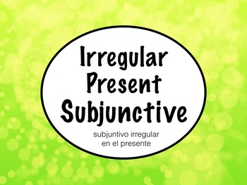 Spanish Subjunctive- Irregular Subjunctive Keynote Slideshow Presentation