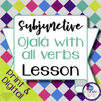 Spanish Subjunctive Ojalá Lesson