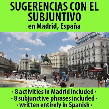 Spanish - Present Subjunctive - Suggestions for Madrid, Spain!