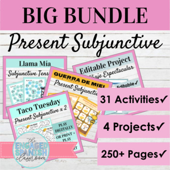 Spanish Subjunctive Tense BIG BUNDLE: El Subjuntivo