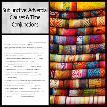 Spanish Subjunctive Worksheet: Adverbial Clauses/Time Conj
