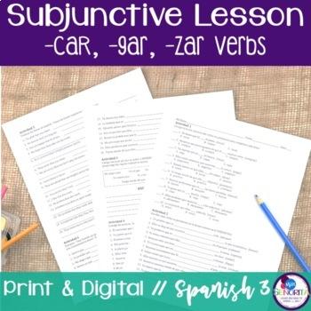 Spanish Subjunctive -car, -gar, -zar Verbs Lesson
