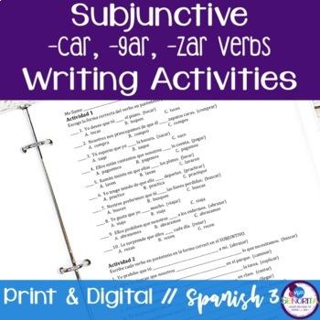 Spanish Subjunctive -car, -gar, -zar Verbs Writing Exercises