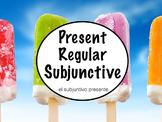 Spanish Subjunctive- Regular Present Subjunctive Powerpoint Slideshow