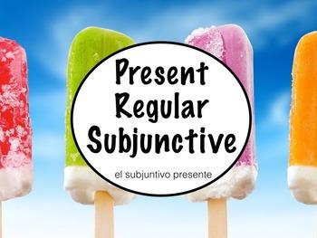 Spanish Subjunctive- Regular Present Subjunctive Powerpoin