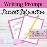 Spanish Present Subjunctive Tense Advice and Recommendations Writing Prompt