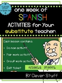 Spanish Substitute Activities. 1 week of Sub activities fo