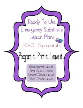 Spanish Editable No Prep Substitute EmergencyLesson Plans K-3  Day 1