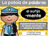 Spanish Suffixes - La policía de palabras - el sufijo -mente