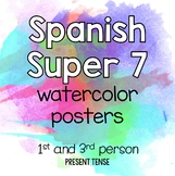 Spanish Super 7 Watercolor Posters (1st and 3rd Person)