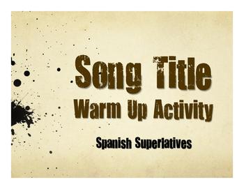 Spanish Superlatives Song Titles