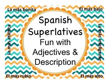Spanish Superlatives - Fun with Adjectives & Description