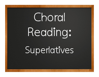 Spanish Superlatives Choral Reading