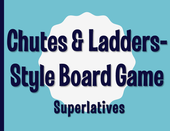 Spanish Superlatives Chutes and Ladders-Style Game