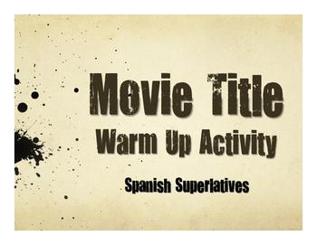 Spanish Superlatives Movie Titles